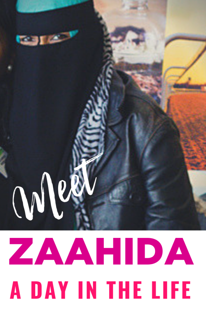 A Day in The Life Of Zaahida
