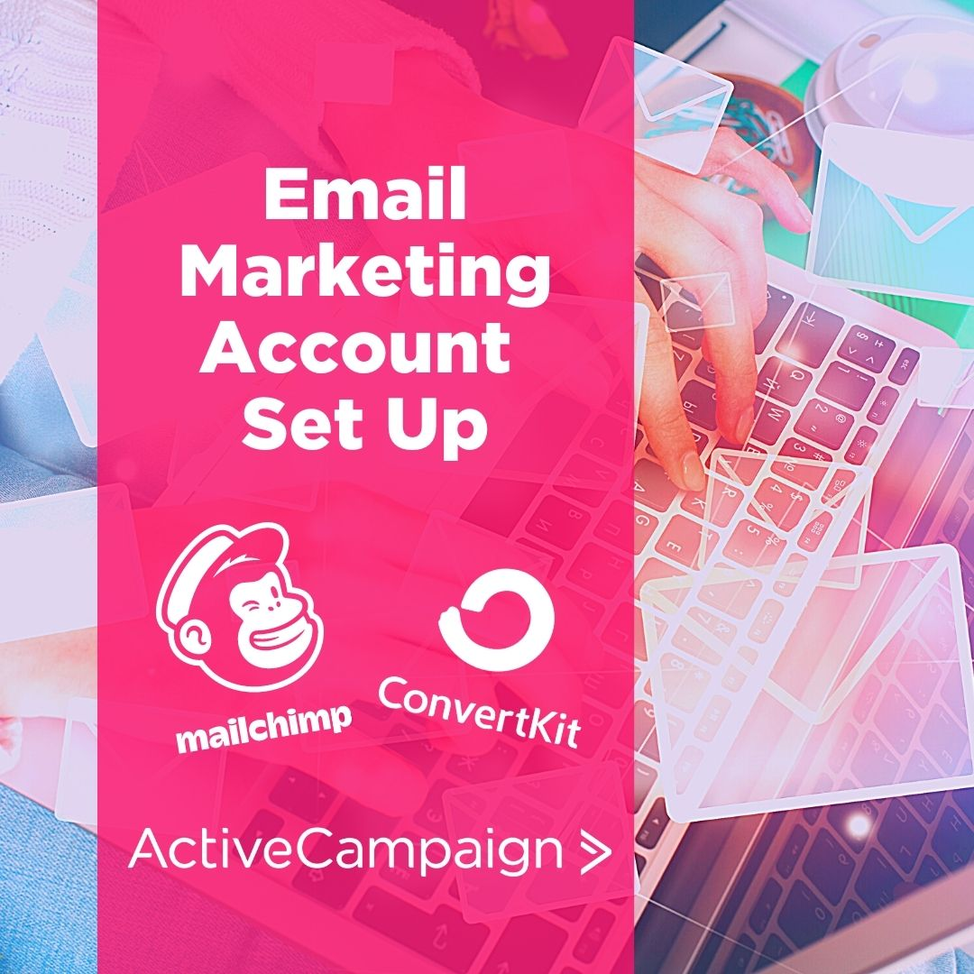 Email Marketing Set Up
