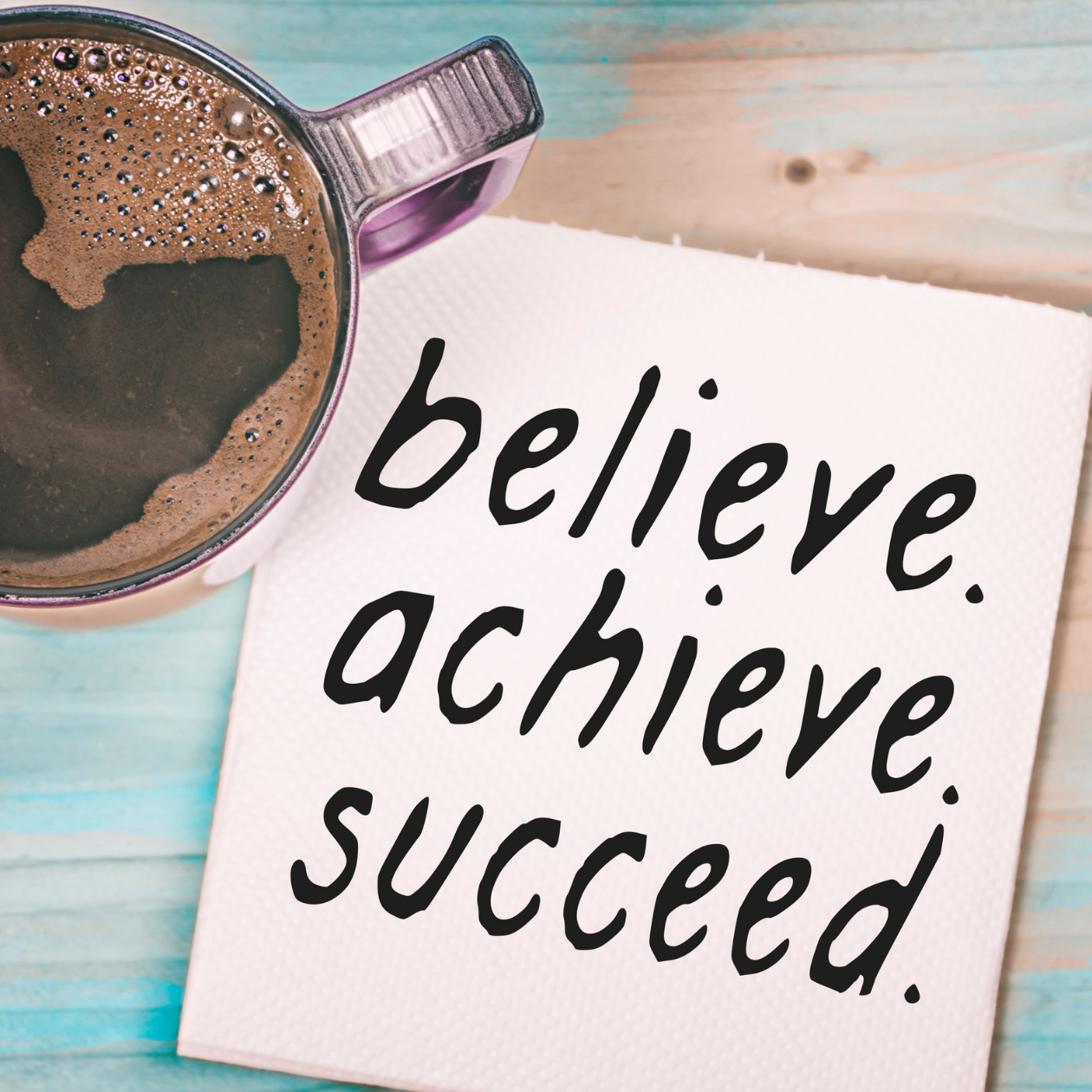Believe you can and you will succeed